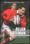 Allan Bateman: There and Back Again - Allan Bateman, Paul Rees