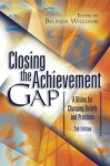 Closing the Achievement Gap: A Vision for Changing Beliefs and Practices - Belinda Williams, Association for Supervision and Curriculum Development