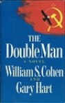 The Double Man - William S. Cohen, Gary Hart