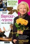 Savoir vivre na co dzień - Agnieszka Sakowicz