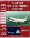 B-58 Hustler Pilot's Flight Operating Instructions - United States Department of the Air Force
