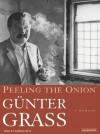 Peeling the Onion (Library Edition): A Memoir - Günter Grass, Norman Dietz