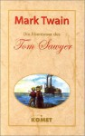 Die Abenteuer des Tom Sawyer und Huckleberry Finn: 2 Bde - Mark Twain