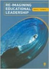 Re-Imagining Educational Leadership - Brian J. Caldwell