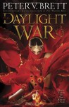The Daylight War (Demon Cycle) - Peter V. Brett