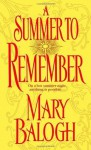 A Summer to Remember (Get Connected Romances) - Mary Balogh
