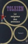 Le Seigneur Des Anneaux Tome 2: Les Deux Tours - J.R.R. Tolkien