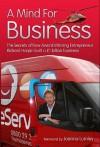 A Mind for Business: The Secrets of How Award Winning Entrepreneur Richard Harpin Built a 1 Billion Business - Michael Heatley, Joanna Lumley