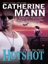 Hotshot - Catherine Mann