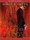 From Hell with Love: Secret Histories Series, Book 4 (MP3 Book) - Simon R. Green