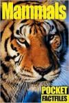 Pocket Factfiles: Mammals - Sterling