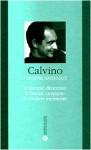 I Nostri Antenati: Il visconte dimezzato; Il barone rampante; Il cavaliere inesistente - Italo Calvino