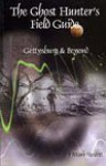 Ghost Hunter's Field Guide Gettysburg & Beyond - Mark Nesbitt