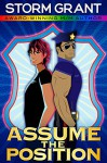 Assume the Position: a contemporary gay romance - Storm Grant