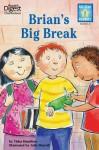 Brian's Big Break (Reader's Digest) (All-Star Readers) - Tisha Hamilton, Julie Durrell