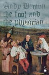 The Fool and the Physician - Andy Brown