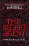The Secret Agent (The Cambridge Edition of the Works of Joseph Conrad) - Joseph Conrad, S.W. Reid, Bruce Harkness
