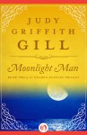 Moonlight Man - Judy Griffith Gill