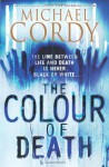 The Colour of Death - Michael Cordy