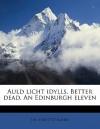 Auld Licht Idylls and Better Dead and An Edinburgh Eleven - J.M. Barrie