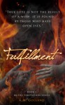 Fulfillment - K.M. Golland