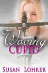 Wooing Cupid (Wooing the Gods) - Susan Lohrer