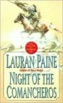 Night of the Comancheros - Lauran Paine