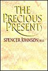 The Precious Present - Spencer Johnson