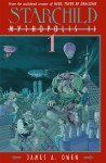 Starchild: Mythopolis II Volume 1 - James A. Owen