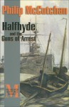 Halfhyde and the Guns of Arrest - Philip McCutchan