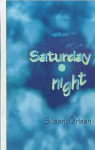 Saturday Night - Susan Orlean
