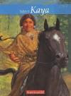 Meet Kaya, an American Girl: An American Girl - Janet Beeler Shaw, Bill Farnsworth