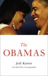 The Obamas - Jodi Kantor