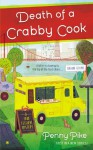 Death of a Crabby Cook - Penny Pike