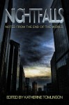 Nightfalls: Notes From The End of The World - Katherine Tomlinson