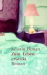 Zum Leben erweckt - Kerstin Ekman, Hedwig M. Binder