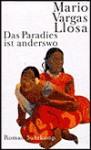 Das Paradies ist anderswo - Mario Vargas Llosa, Elke Wehr