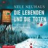 Die Lebenden und die Toten (Bodenstein & Kirchhoff 7) - Julia Nachtmann, Nele Neuhaus, HörbucHHamburg HHV GmbH