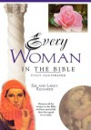Every Woman in the Bible: Everything in the Bible Series - Larry Richards, Sue W. Richards