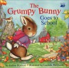 Grumpy Bunny Goes to School (Trade) - Justine Korman Fontes, Lucinda McQueen