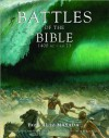 Battles of the Bible 1400 BC - AD 73: From AI to Masada - Martin J. Dougherty, Phyllis G. Jestice, Michael E. Haskew