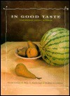 In Good Taste: A Contemporary Approach to Cooking - Victor Gielisse, Mary Kimbrough