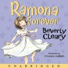 Ramona Forever CD: Ramona Forever CD - Beverly Cleary, Stockard Channing