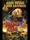 Yellow Eyes (Legacy of the Aldenata) - Tom Kratman, John Ringo