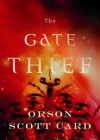 The Gate Thief - Orson Scott Card, Stefan Rudnicki, Emily Rankin