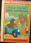 A Car Trip for Mole and Mouse (Hello Reading!) - Harriet Ziefert, David Prebenna