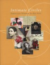 Intimate Circles: American Women in the Arts - Nancy Kuhl