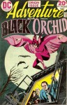 Black Orchid - Sheldon Mayer, Steve Skeates, Arnold Drake, Michael L. Fleisher, Russell Carley, E. Nelson Bridwell, Tony DeZuniga, Néstor Redondo, Fred Carillo, Ramona Fradon