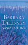 Sweet Salt Air - Barbara Delinsky