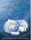 Sleep, Baby, Sleep - Maryann Cusimano Love, Maria van Lieshout